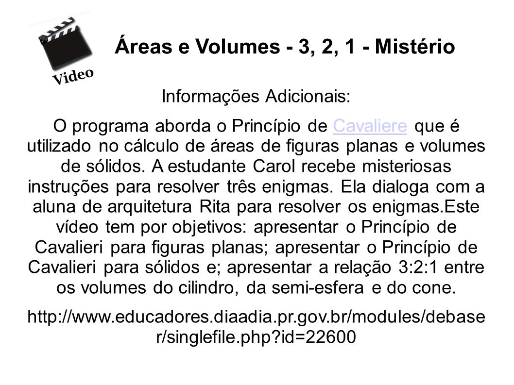 Áreas e Volumes - 3, 2, 1 - Mistério