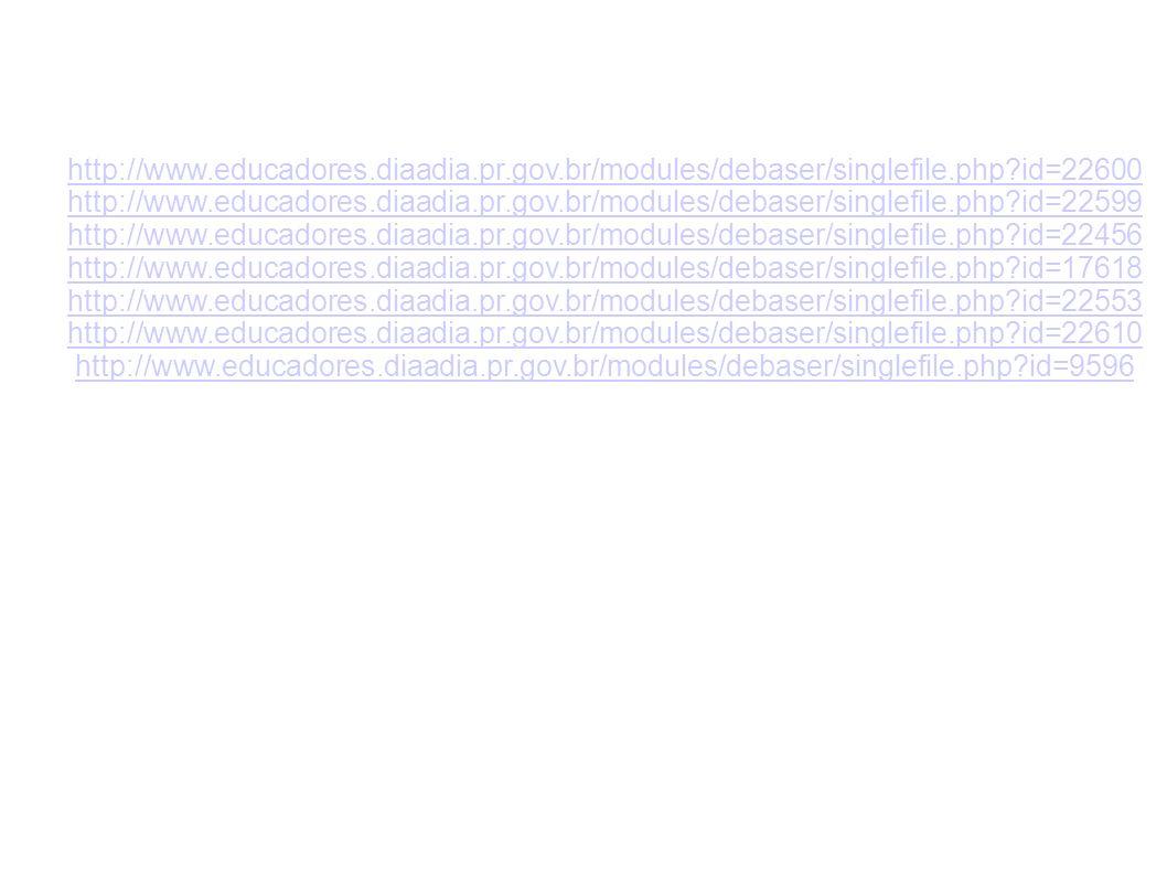 http://www.educadores.diaadia.pr.gov.br/modules/debaser/singlefile.php id=22600 http://www.educadores.diaadia.pr.gov.br/modules/debaser/singlefile.php id=22599 http://www.educadores.diaadia.pr.gov.br/modules/debaser/singlefile.php id=22456 http://www.educadores.diaadia.pr.gov.br/modules/debaser/singlefile.php id=17618 http://www.educadores.diaadia.pr.gov.br/modules/debaser/singlefile.php id=22553 http://www.educadores.diaadia.pr.gov.br/modules/debaser/singlefile.php id=22610 http://www.educadores.diaadia.pr.gov.br/modules/debaser/singlefile.php id=9596