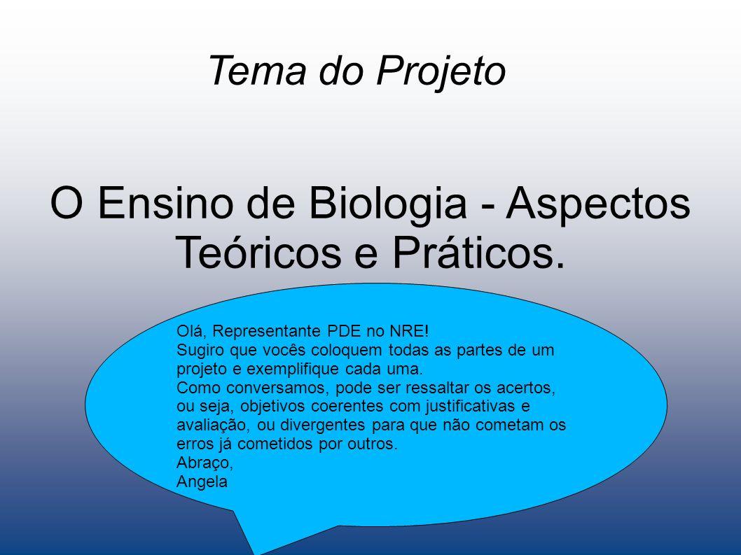 O Ensino de Biologia - Aspectos