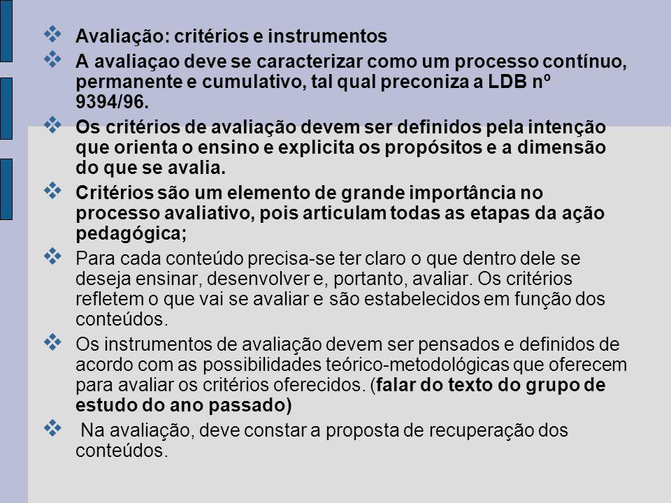 Avaliação: critérios e instrumentos