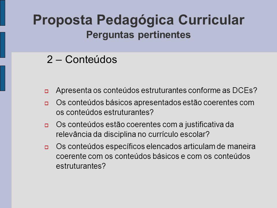 Proposta Pedagógica Curricular Perguntas pertinentes