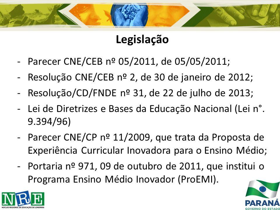 Legislação Parecer CNE/CEB nº 05/2011, de 05/05/2011;