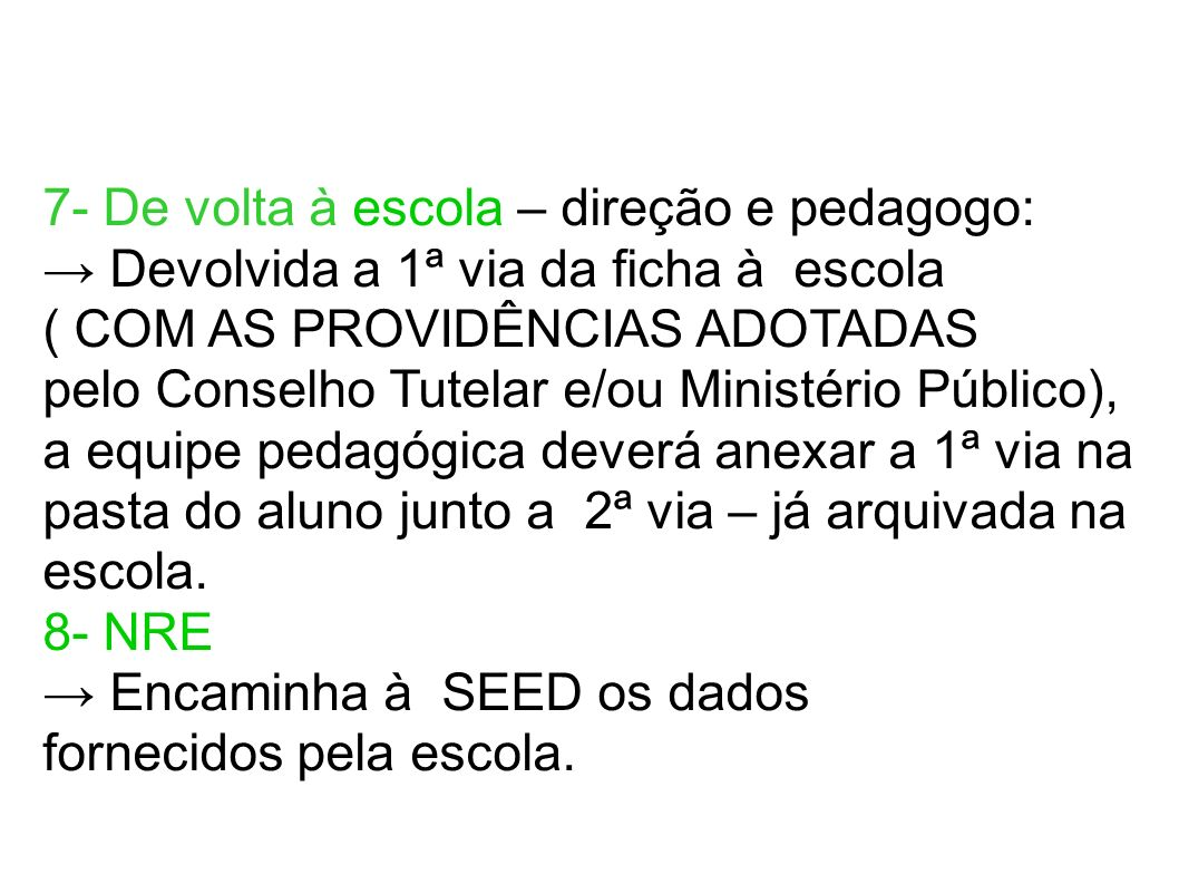 7- De volta à escola – direção e pedagogo: