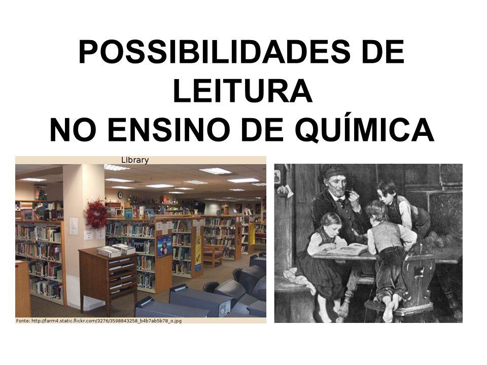 POSSIBILIDADES DE LEITURA NO ENSINO DE QUÍMICA