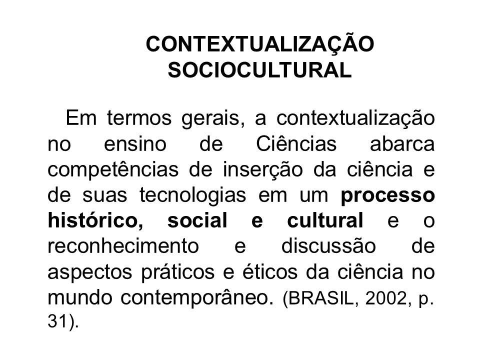 CONTEXTUALIZAÇÃO SOCIOCULTURAL