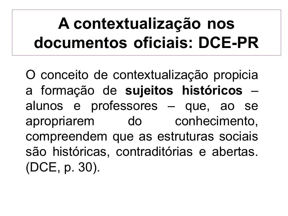 A contextualização nos documentos oficiais: DCE-PR