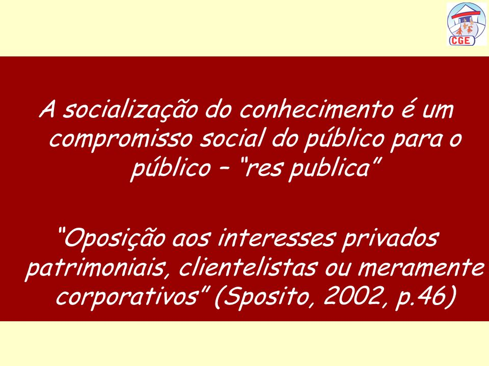 A socialização do conhecimento é um compromisso social do público para o público – res publica