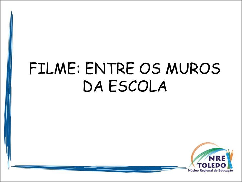 FILME: ENTRE OS MUROS DA ESCOLA