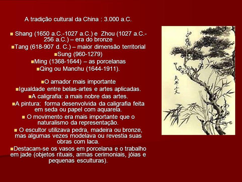A tradição cultural da China : 3.000 a.C.