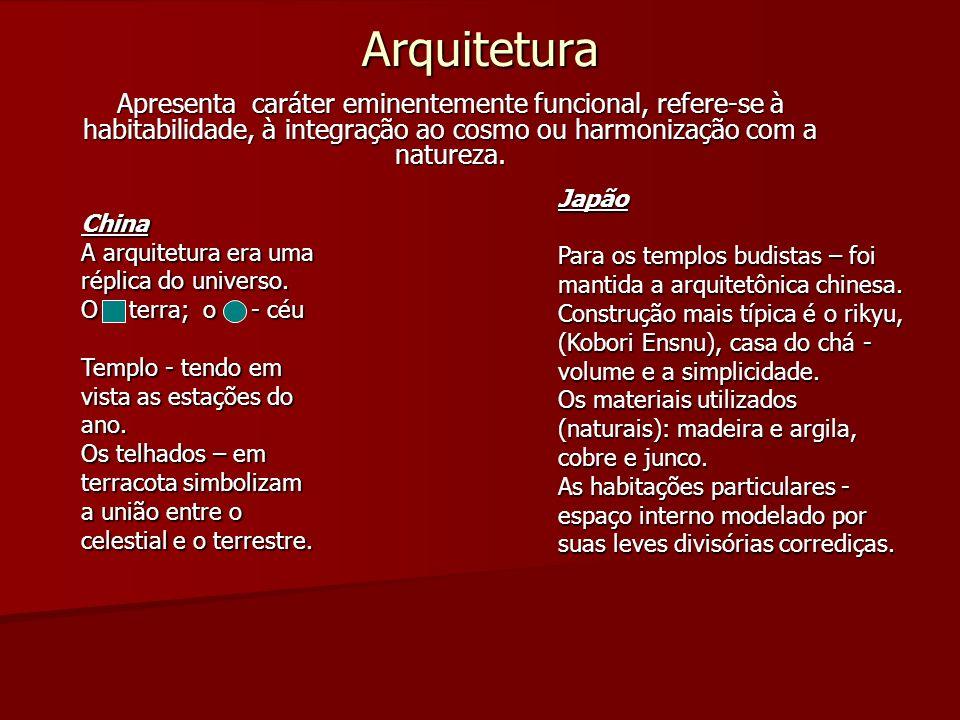 Arquitetura Apresenta caráter eminentemente funcional, refere-se à habitabilidade, à integração ao cosmo ou harmonização com a natureza.