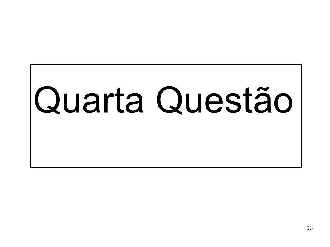 Quarta Questão