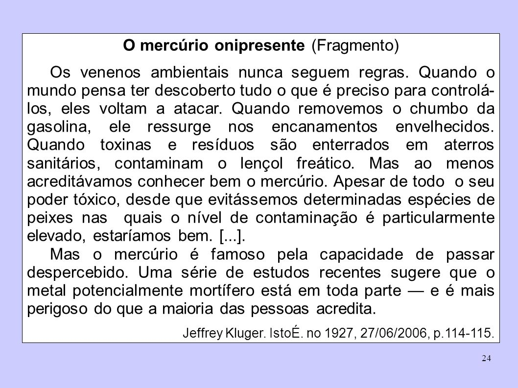 O mercúrio onipresente (Fragmento)