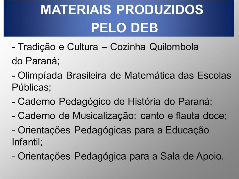 MATERIAIS PRODUZIDOS PELO DEB