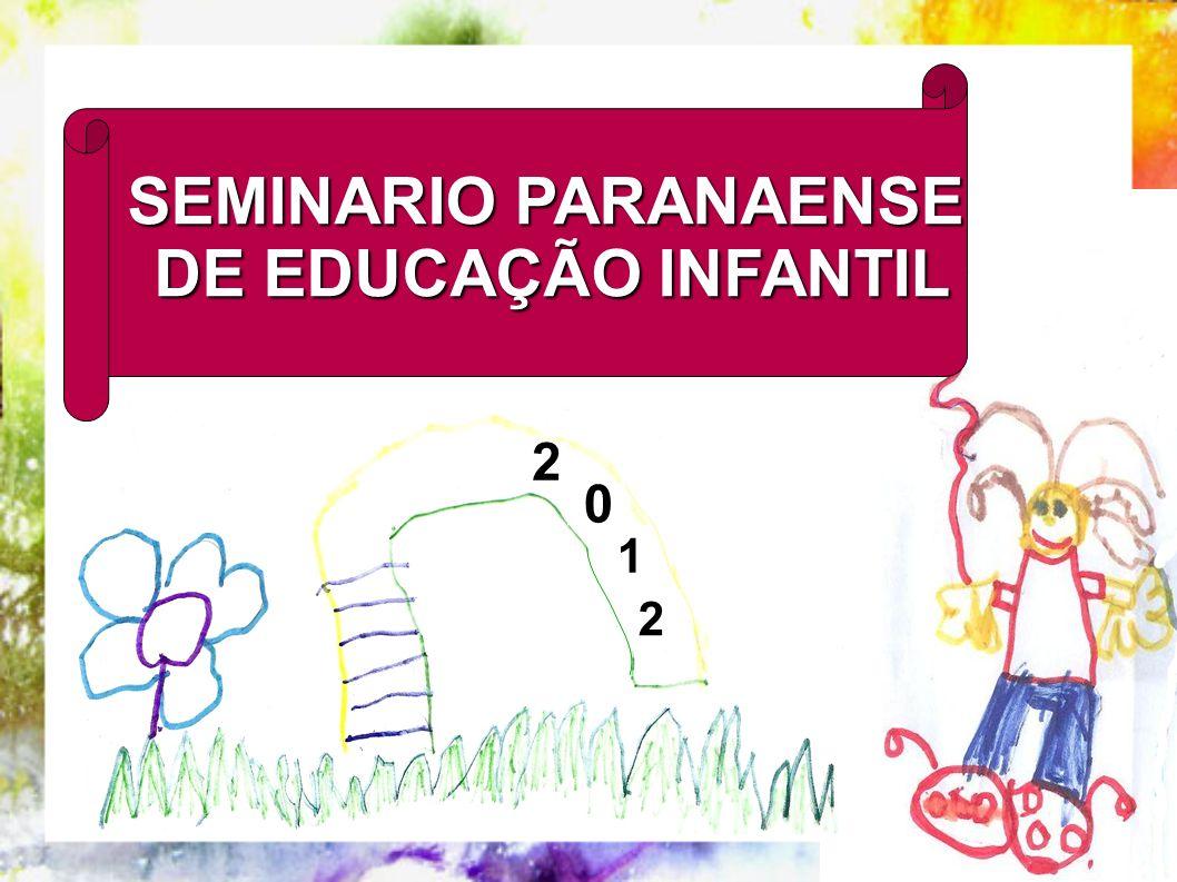 SEMINARIO PARANAENSE DE EDUCAÇÃO INFANTIL 2 1 2