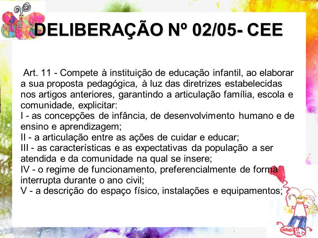 DELIBERAÇÃO Nº 02/05- CEE