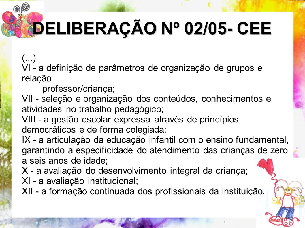 DELIBERAÇÃO Nº 02/05- CEE (...)