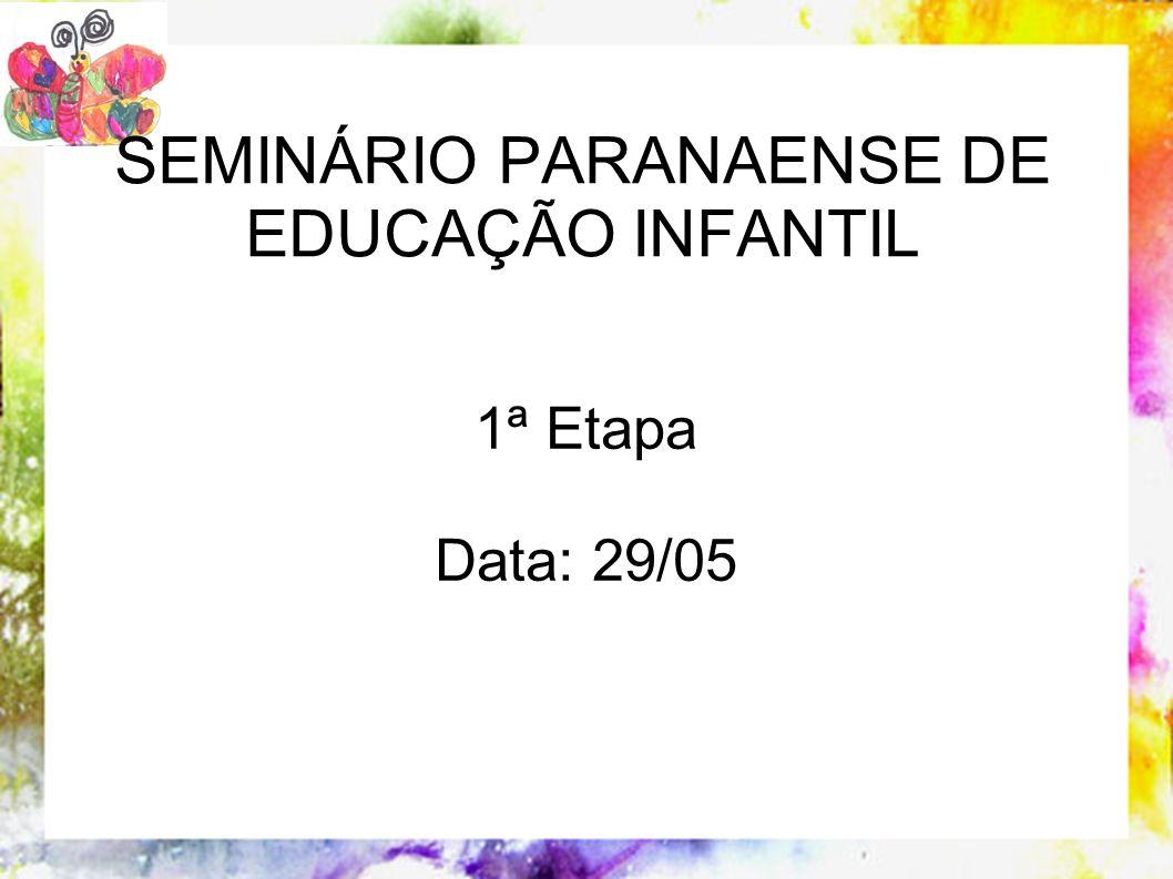 SEMINÁRIO PARANAENSE DE EDUCAÇÃO INFANTIL