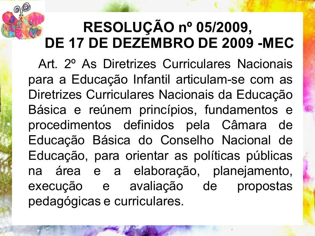 RESOLUÇÃO nº 05/2009, DE 17 DE DEZEMBRO DE 2009 -MEC