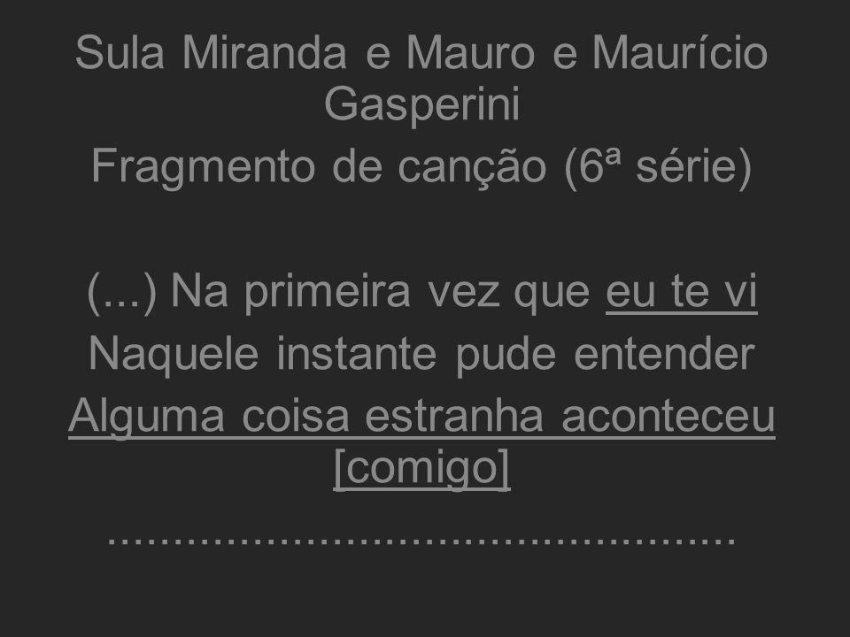 Sula Miranda e Mauro e Maurício Gasperini