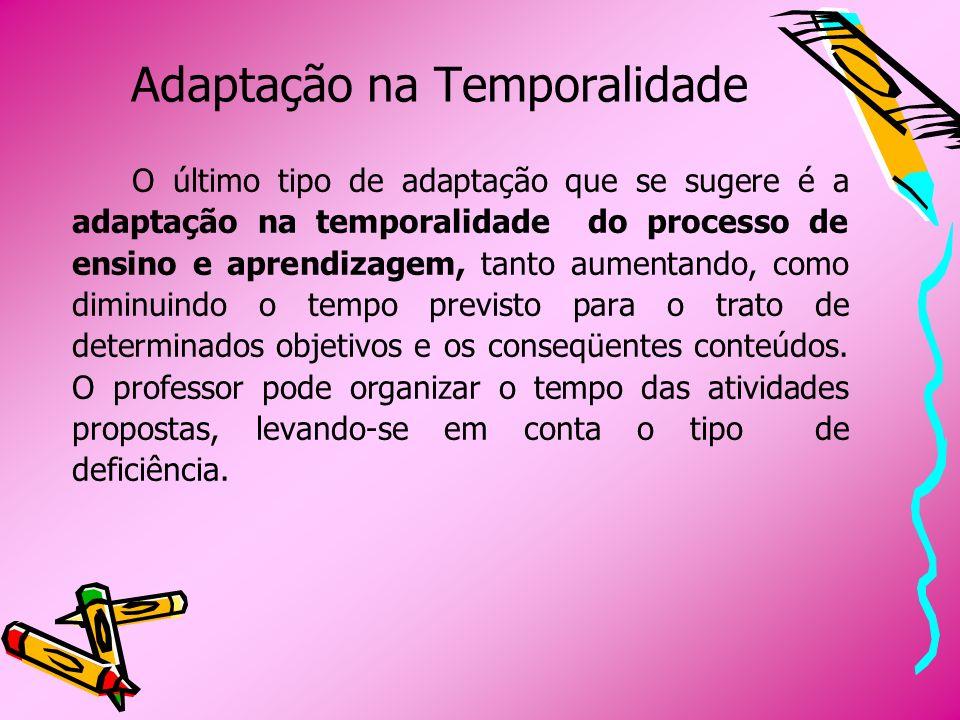 Adaptação na Temporalidade