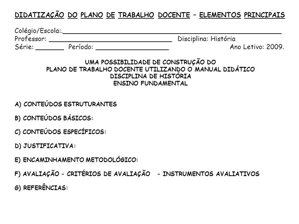 DIDATIZAÇÃO DO PLANO DE TRABALHO DOCENTE – ELEMENTOS PRINCIPAIS