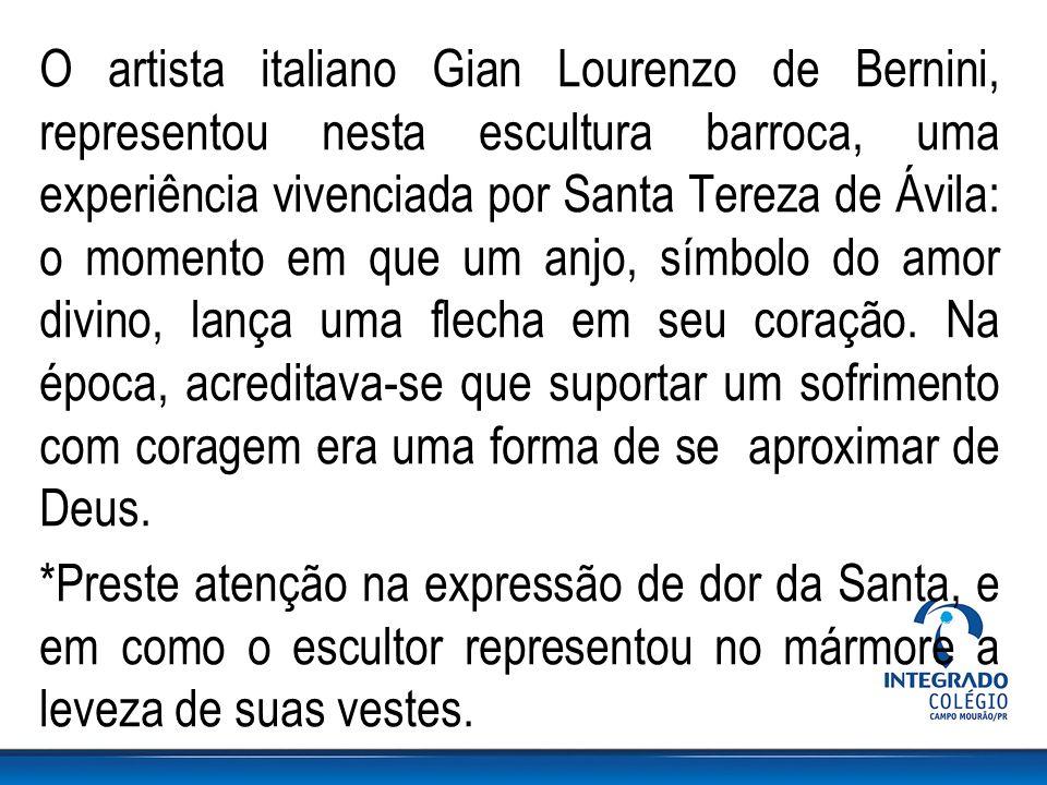 O artista italiano Gian Lourenzo de Bernini, representou nesta escultura barroca, uma experiência vivenciada por Santa Tereza de Ávila: o momento em que um anjo, símbolo do amor divino, lança uma flecha em seu coração.