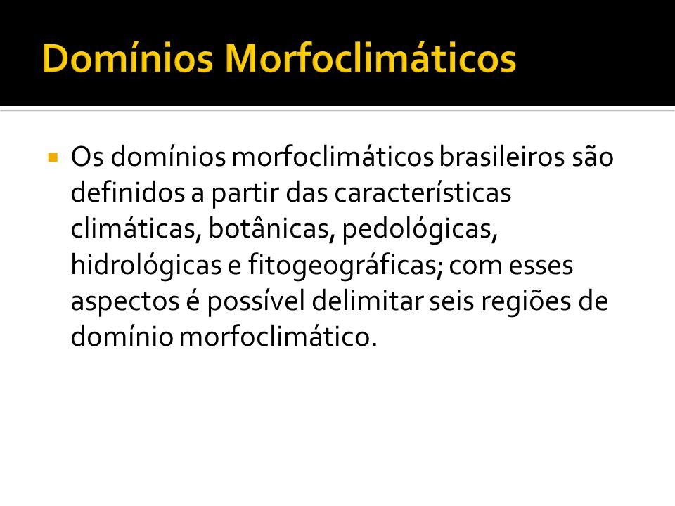 Domínios Morfoclimáticos