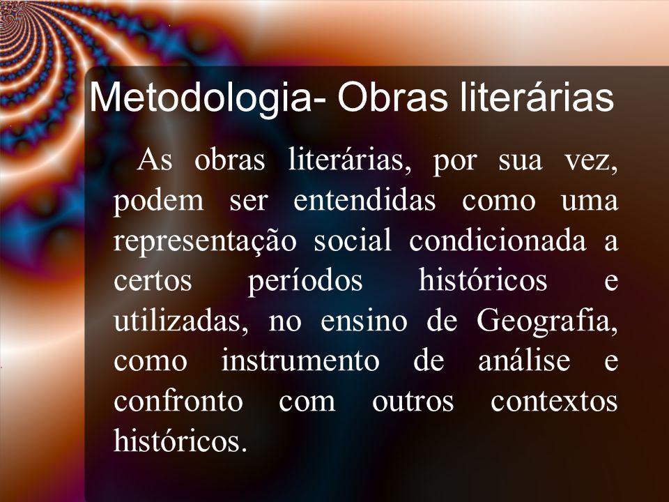 Metodologia- Obras literárias
