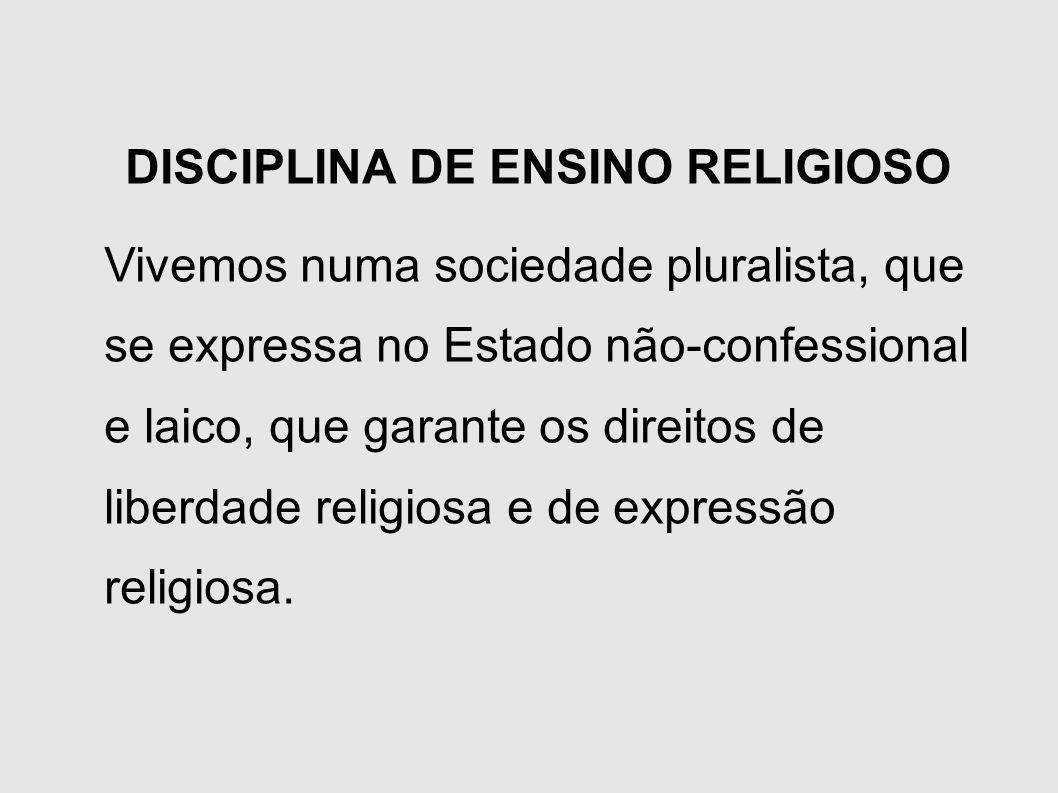 DISCIPLINA DE ENSINO RELIGIOSO