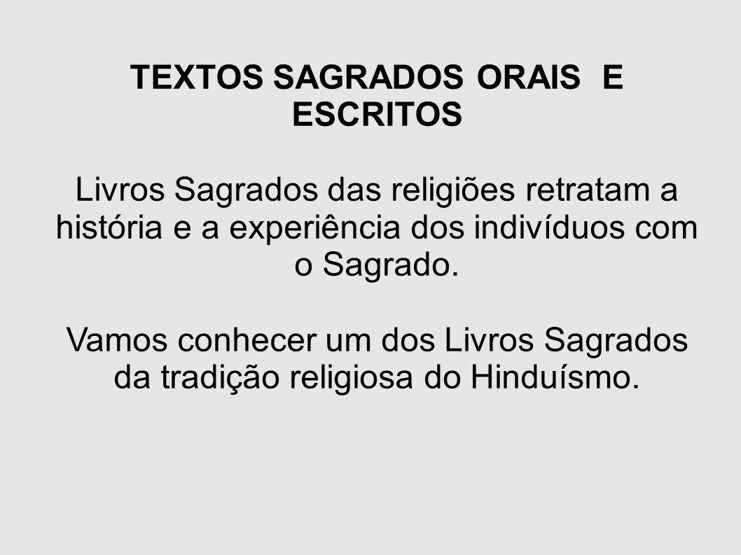 TEXTOS SAGRADOS ORAIS E ESCRITOS