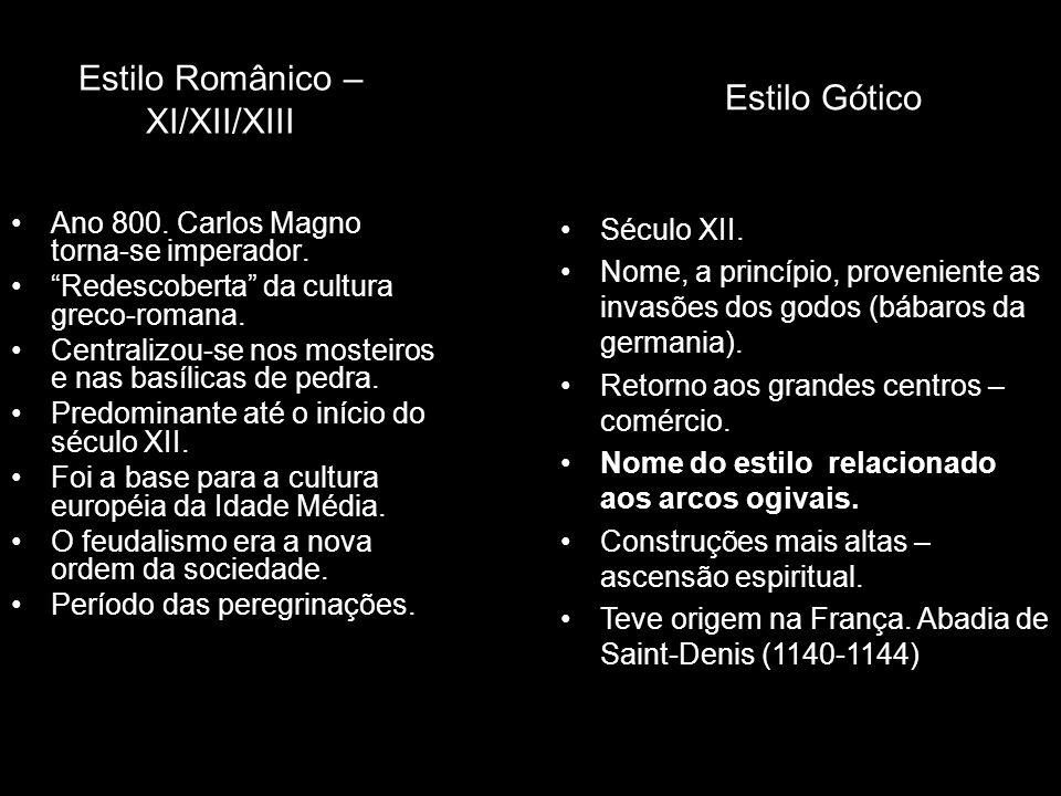 Estilo Românico – XI/XII/XIII