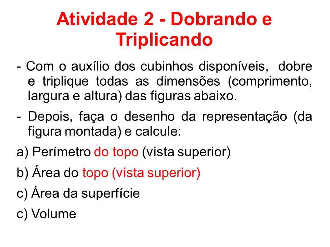 Atividade 2 - Dobrando e Triplicando