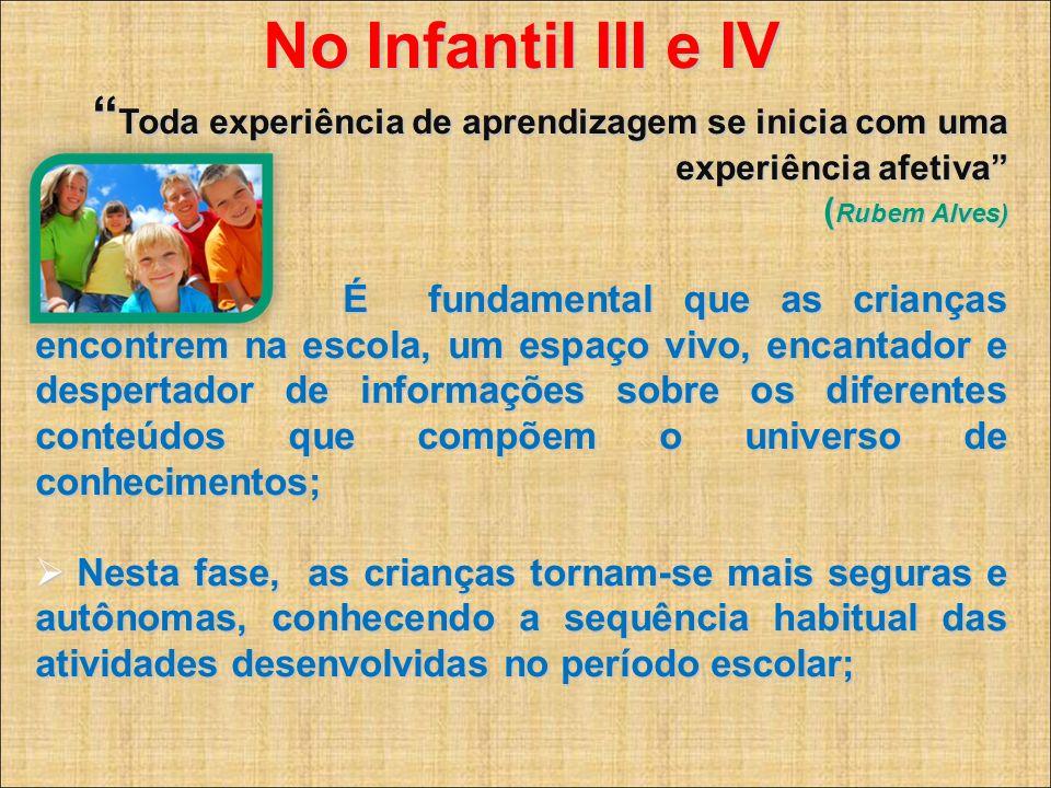 No Infantil III e IV