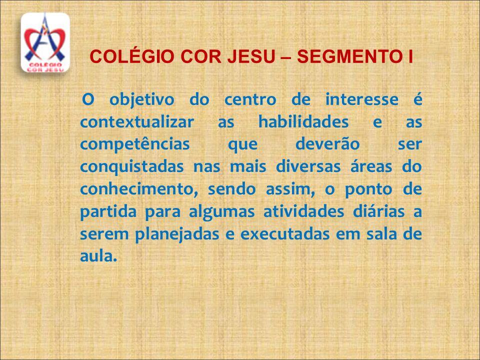 COLÉGIO COR JESU – SEGMENTO I