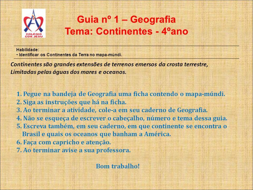 Tema: Continentes - 4ºano