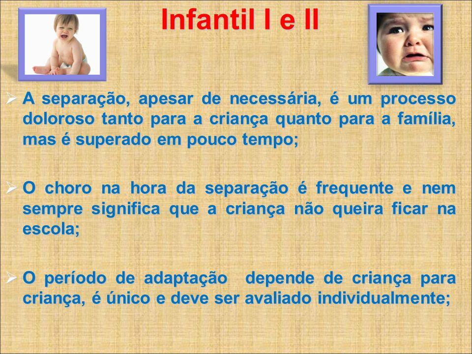 Infantil I e II