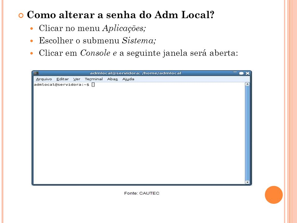 Como alterar a senha do Adm Local