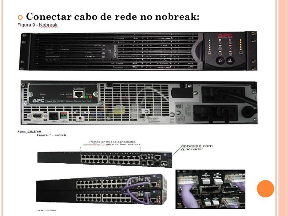 Conectar cabo de rede no nobreak: