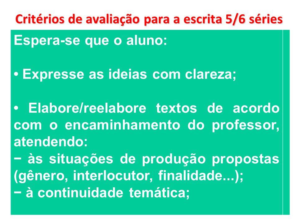 Critérios de avaliação para a escrita 5/6 séries