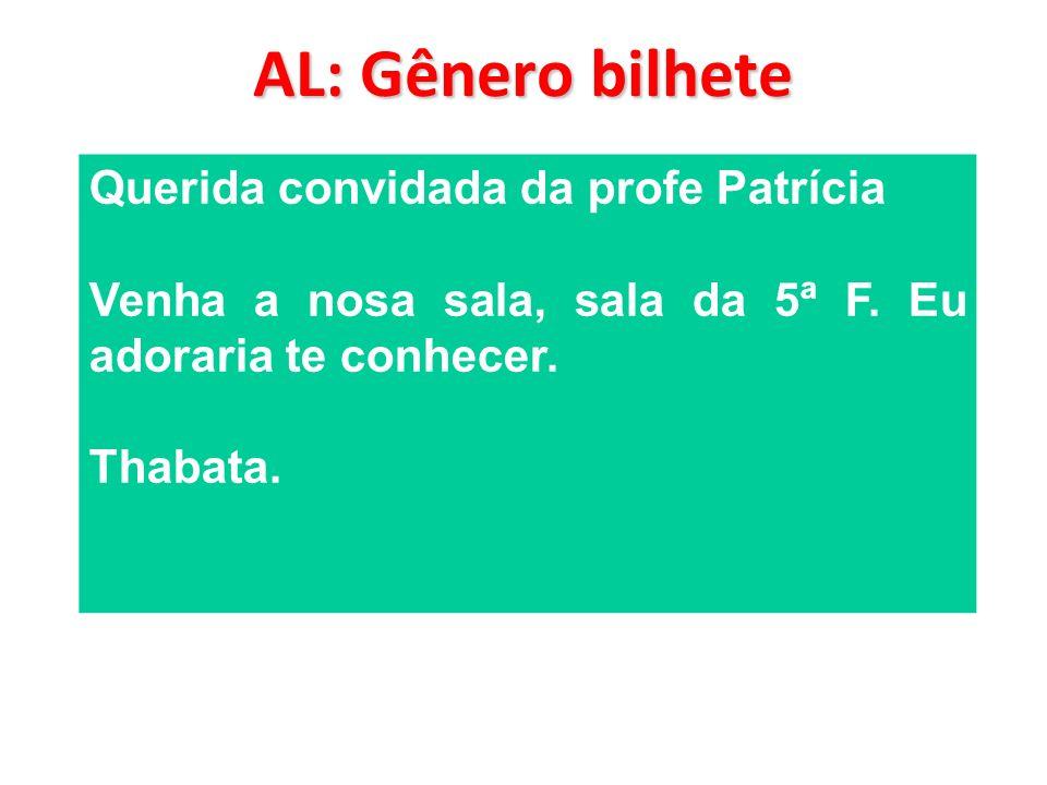 AL: Gênero bilhete Querida convidada da profe Patrícia