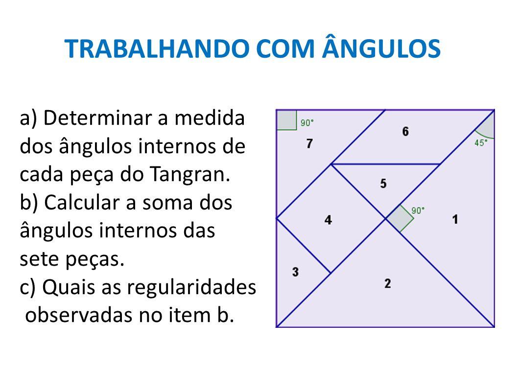 TRABALHANDO COM ÂNGULOS
