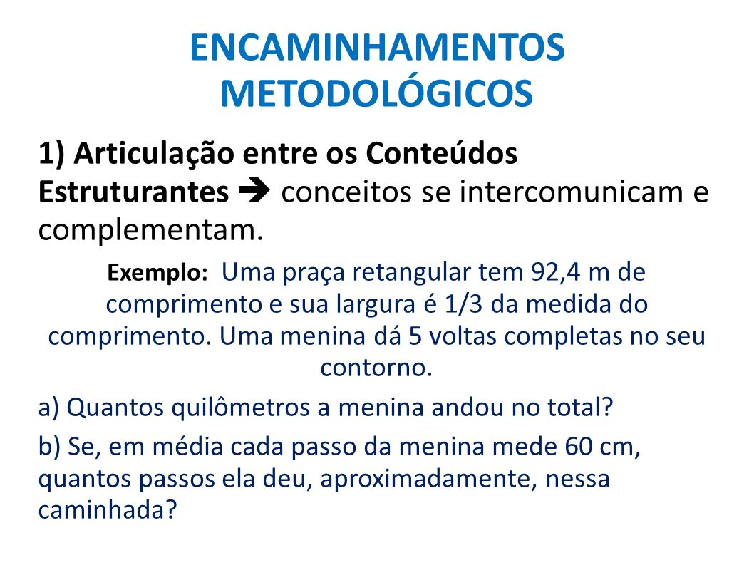 ENCAMINHAMENTOS METODOLÓGICOS