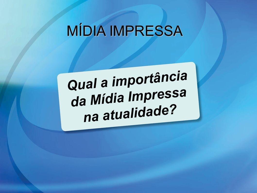 MÍDIA IMPRESSA 6 6
