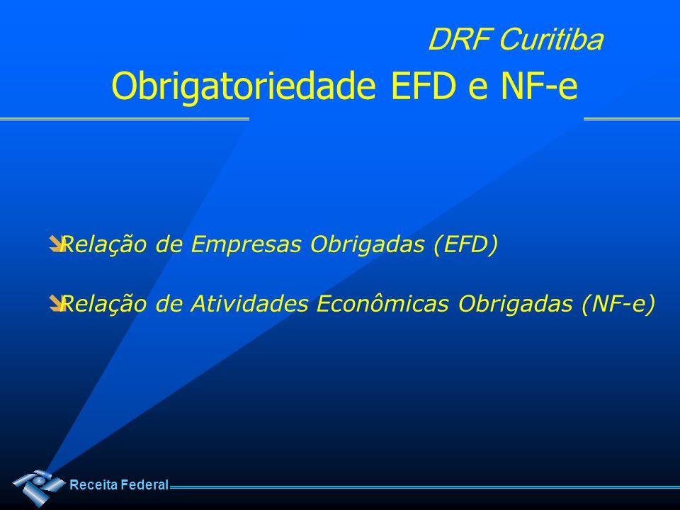 Obrigatoriedade EFD e NF-e