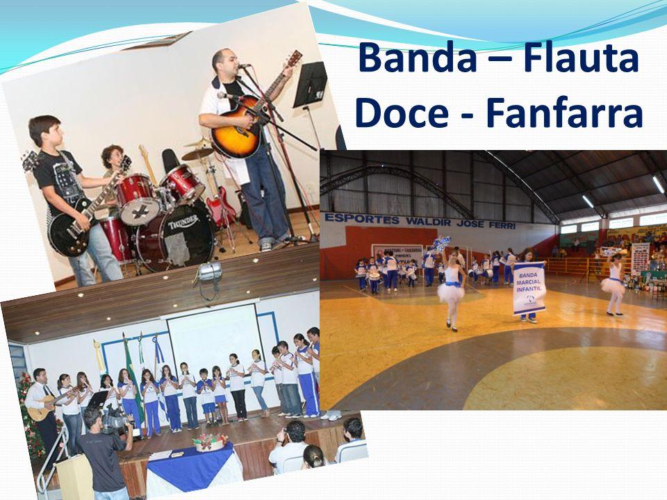 Banda – Flauta Doce - Fanfarra