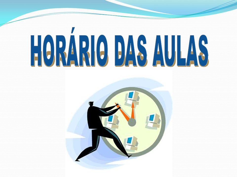 HORÁRIO DAS AULAS