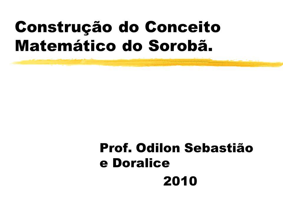 Construção do Conceito Matemático do Sorobã.