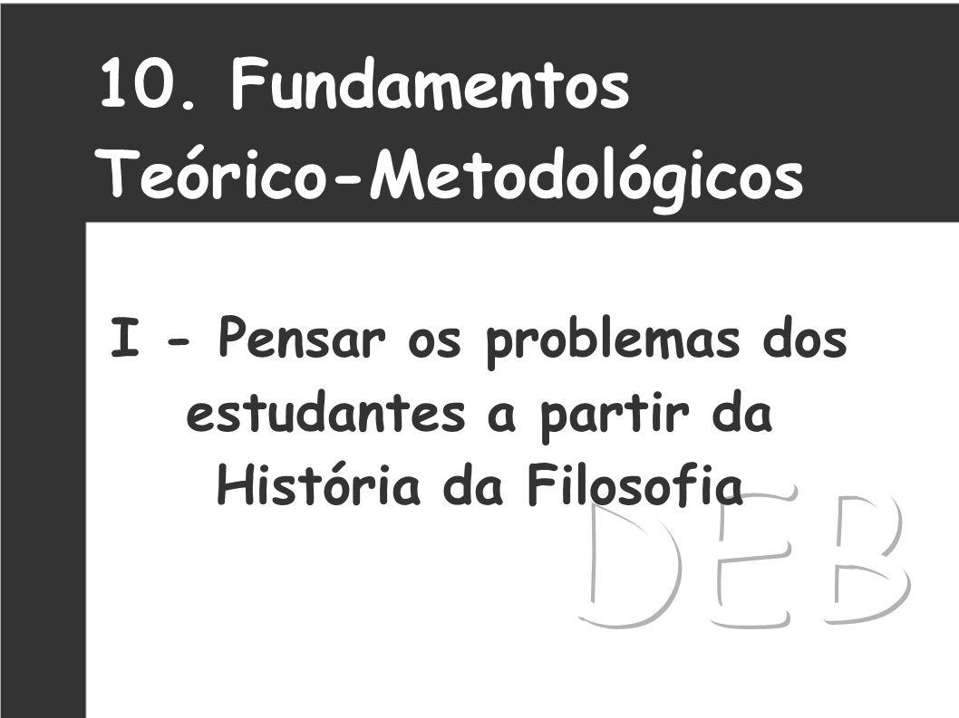 DEB 10. Fundamentos Teórico-Metodológicos