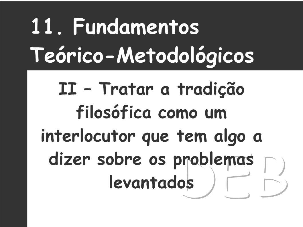 DEB 11. Fundamentos Teórico-Metodológicos