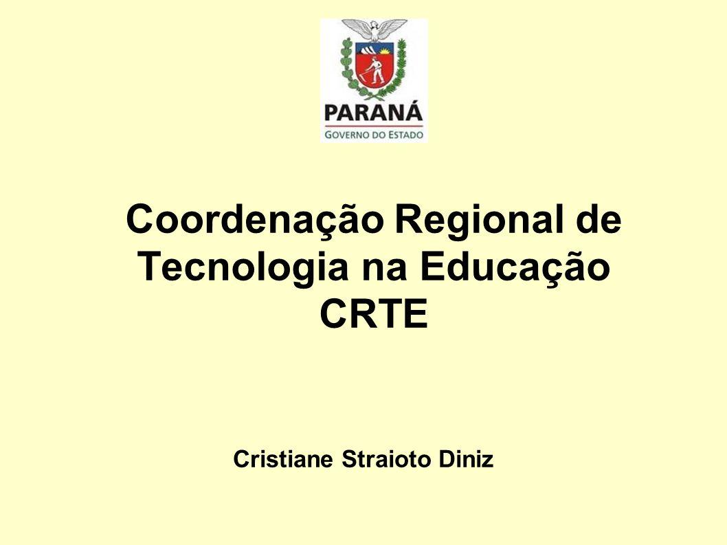 Coordenação Regional de Tecnologia na Educação CRTE